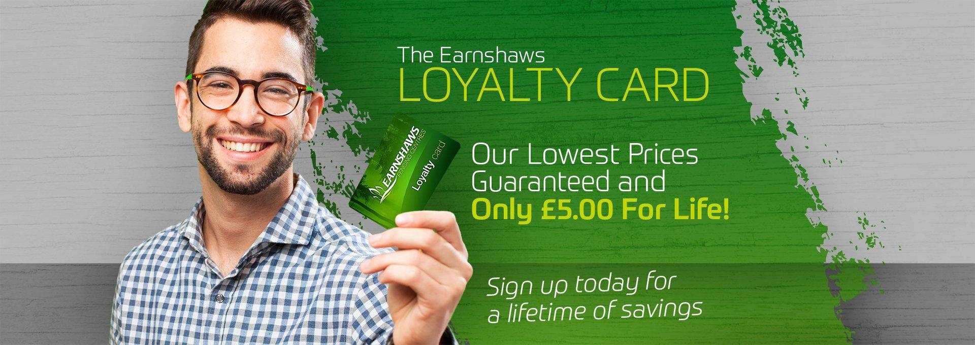 Earnshaws Loyalty Card for Lifetime Savings