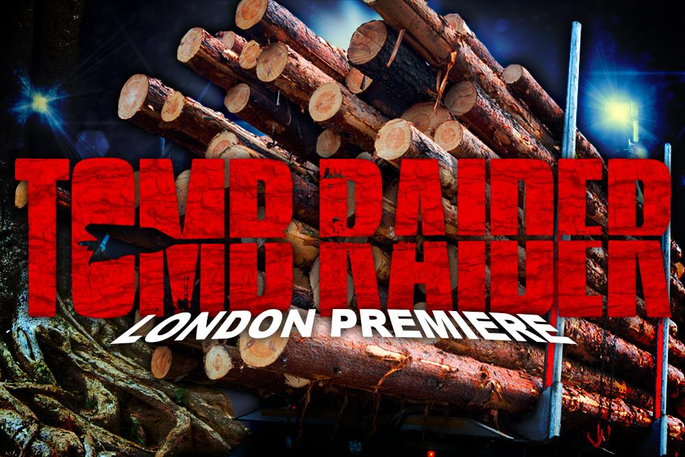 Earnshaws supply Logs for Lara Croft Premiere