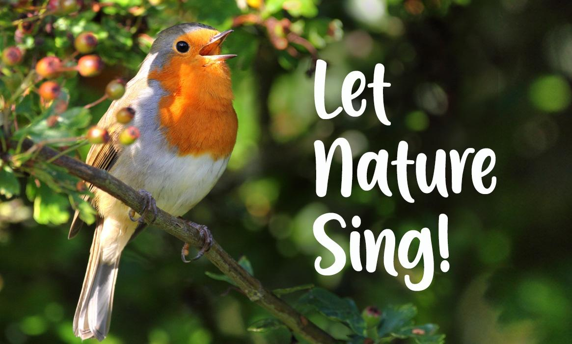 Let Nature Sing!
