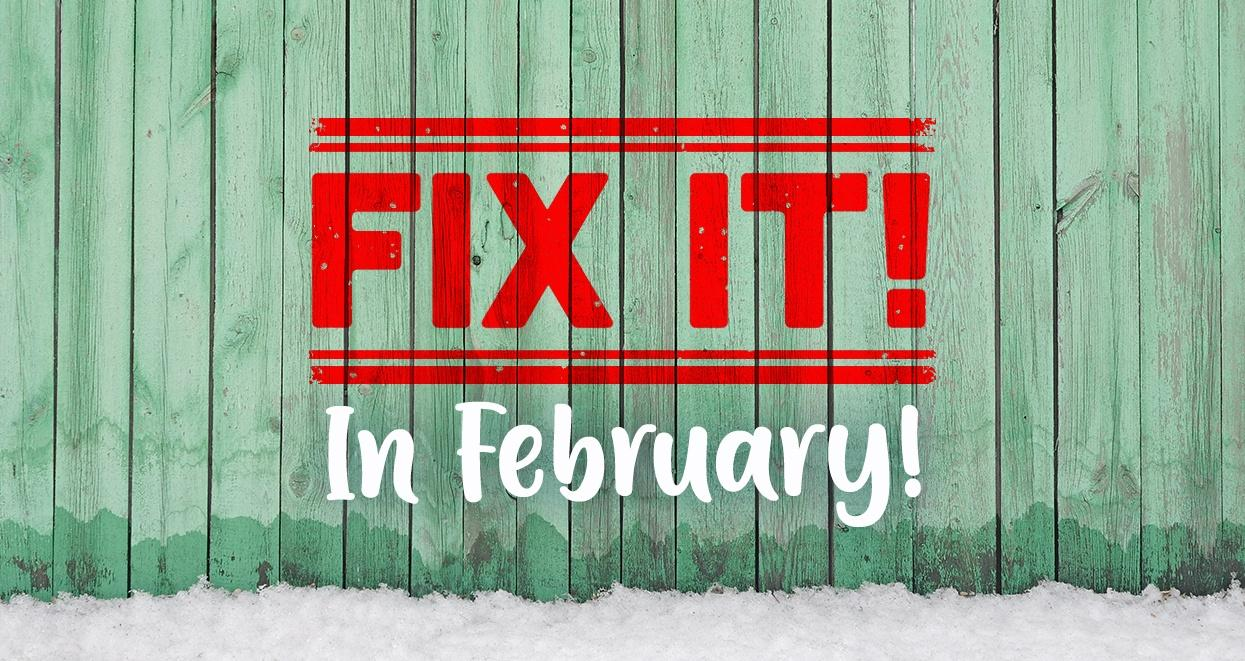 fix your fencing in february