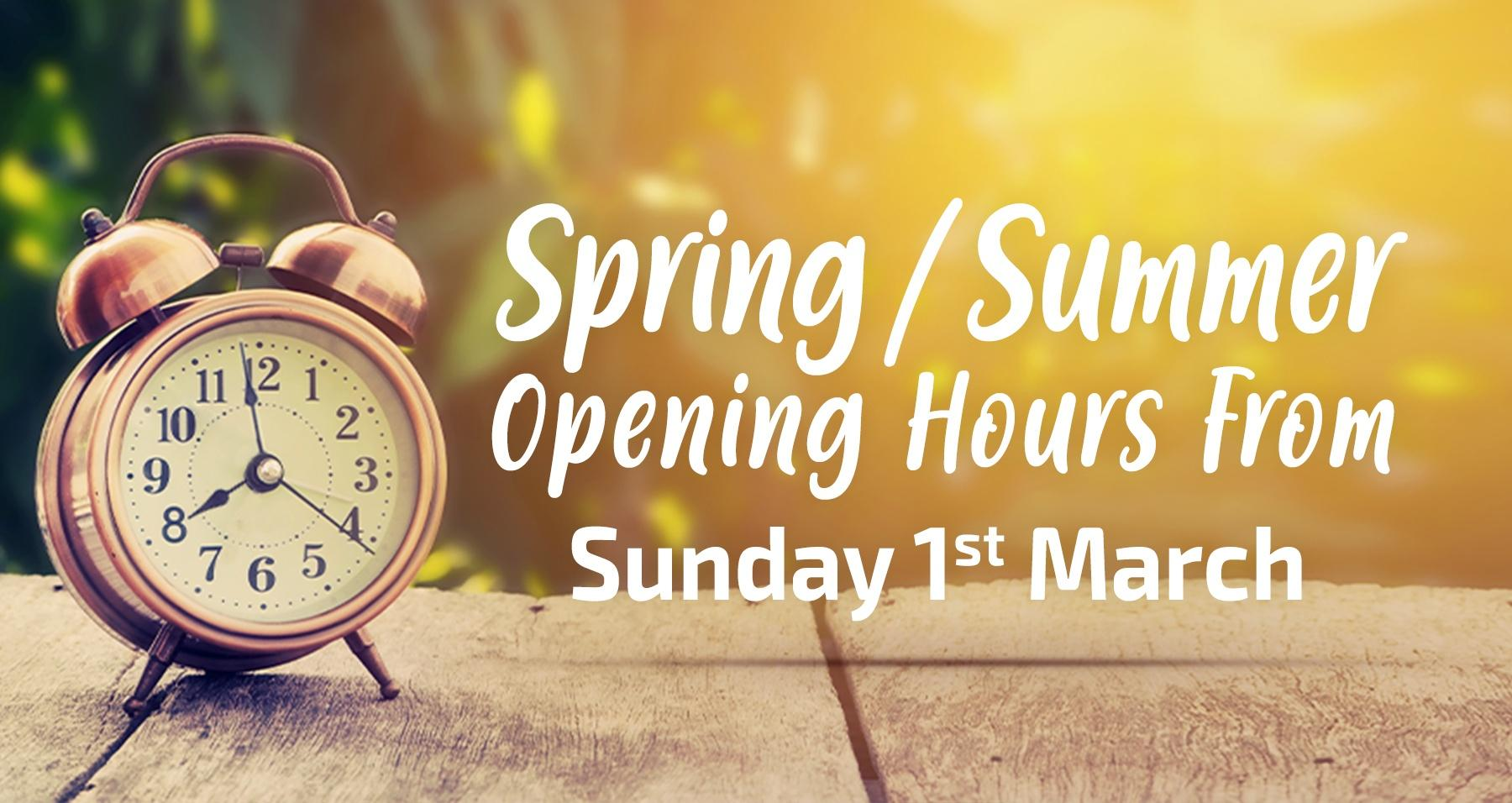 spring summer opening hours